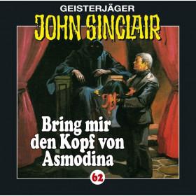 John Sinclair - Folge 62: Bring mir den Kopf von Asmodina (III/III)