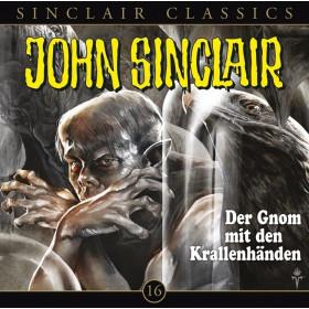 John Sinclair Classics 16 Der Gnom mit den Krallenhänden