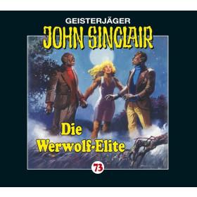 John Sinclair Folge 73 Die Werwolf-Elite