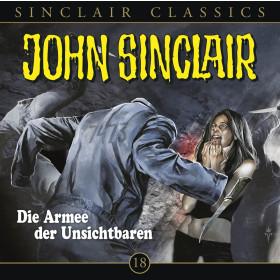 John Sinclair Classics 18 Die Armee der Unsichtbaren