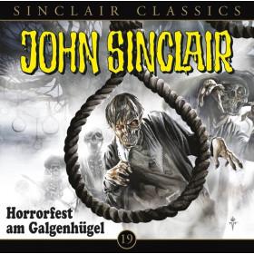 John Sinclair Classics 19 Horrorfest am Galgenhügel