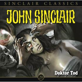 John Sinclair Classics 20 Doktor Tod