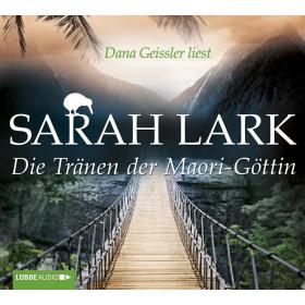 Sarah Lark - Die Tränen der Maori-Göttin