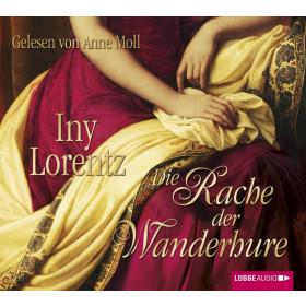 Iny Lorentz - Die Rache der Wanderhure
