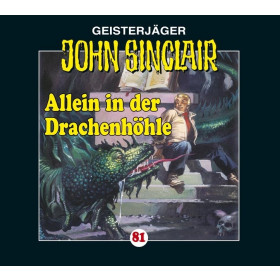 John Sinclair Folge 81 Allein in der Drachenhöhle (2/3)