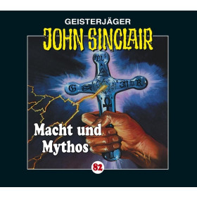 John Sinclair Folge 82 Macht und Mythos (3/3)