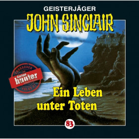 John Sinclair Folge 83 Ein Leben unter Toten