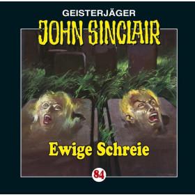 John Sinclair Folge 84 Ewige Schreie