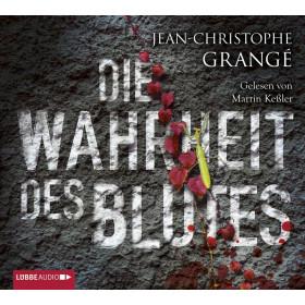 Jean-Christophe Grangé - Die Wahrheit des Blutes