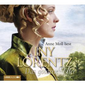 Iny Lorentz - Das goldene Ufer