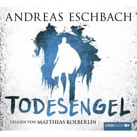 Andreas Eschbach - Todesengel