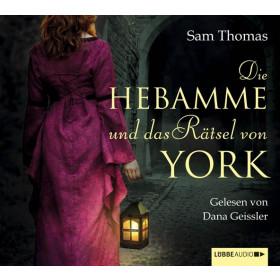 Sam Thomas - Die Hebamme und das Rätsel von York