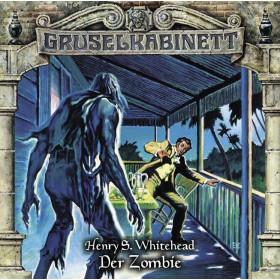 Gruselkabinett - Folge 82: Der Zombie