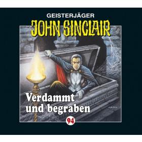 John Sinclair Folge 94 Verdammt und begraben