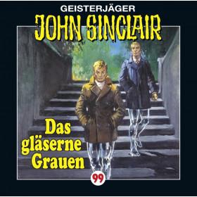 John Sinclair Folge 99 Das gläserne Grauen
