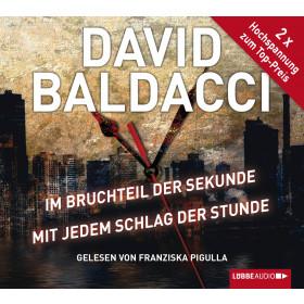 David Baldacci - Im Bruchteil der Sekunde & Mit jedem Schlag der Stunde