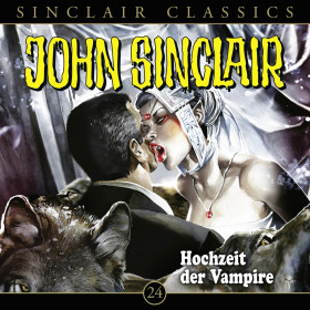 John Sinclair Classics 24 Hochzeit der Vampire