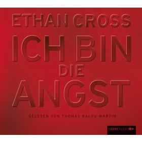 Ethan Cross - Ich bin die Angst