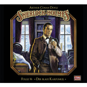 Sherlock Holmes (Titania) - 16 Der blaue Karfunkel