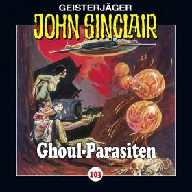 John Sinclair Folge 103 Ghoul-Parasiten