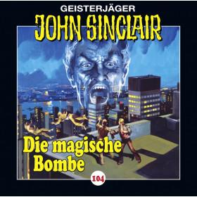 John Sinclair Folge 104 Die magische Bombe