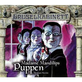 Gruselkabinett - Folge 96 + 97: Madame Mandilips Puppen