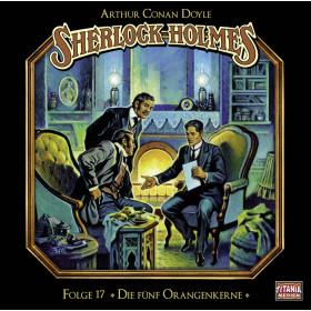Sherlock Holmes (Titania) - 17 Die fünf Orangenkerne