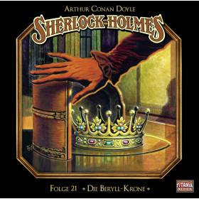 Sherlock Holmes (Titania) - 21 Die Beryll-Krone