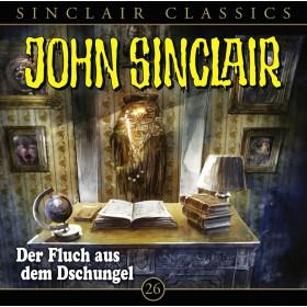 John Sinclair Classics 26 Der Fluch aus dem Dschungel