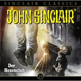 John Sinclair Classics 29 Der Hexenclub