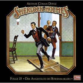 Sherlock Holmes (Titania) - 25: Der Angestellte des Börsenmaklers