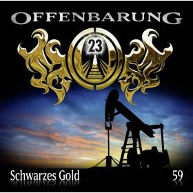 Offenbarung 23 Folge 59 Schwarzes Gold