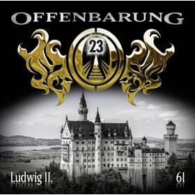 Offenbarung 23 - Folge 61: Ludwig II.