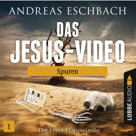 Das Jesus-Video - Folge 1: Spuren (Hörspiel)