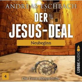 Der Jesus-Deal - Folge 4: Neubeginn