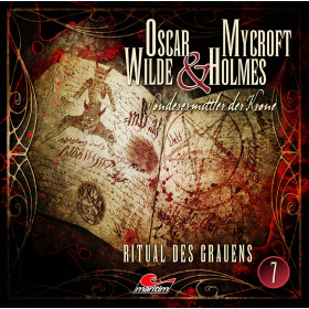 Oscar Wilde & Mycroft Holmes - Folge 07:  Ritual des Grauens