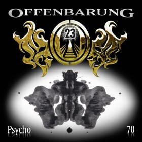 Offenbarung 23 - Folge 70: Psycho