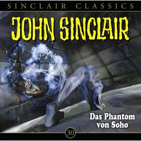 John Sinclair Classics 30 Das Phantom von Soho
