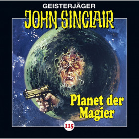 John Sinclair - Folge 115: Planet der Magier (Teil 3 von 4)