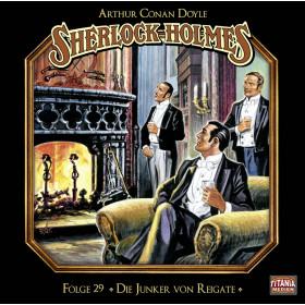 Sherlock Holmes (Titania) - 29: Die Junker von Reigate