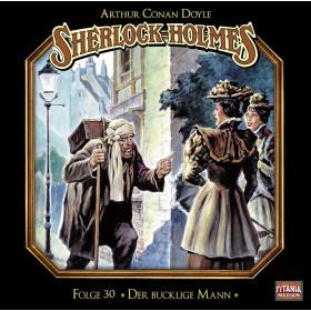 Sherlock Holmes (Titania) - 30: Der bucklige Mann