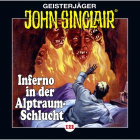 John Sinclair - Folge 122: Inferno in der Alptraum-Schlucht