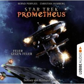 Star Trek Prometheus - Teil 1: Feuer gegen Feuer
