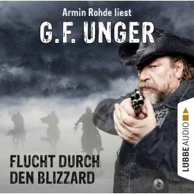 G. F. Unger - Flucht durch den Blizzard