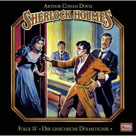 Sherlock Holmes (Titania) - 32: Der griechische Dolmetscher