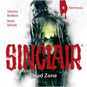 SINCLAIR - Dead Zone: Folge 06: Nemesis