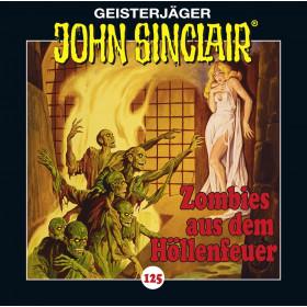 John Sinclair - Folge 125: Zombies aus dem Höllenfeuer - Teil 1 von 3