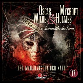 Oscar Wilde & Mycroft Holmes - Folge 17: Der Maharadscha der Nacht