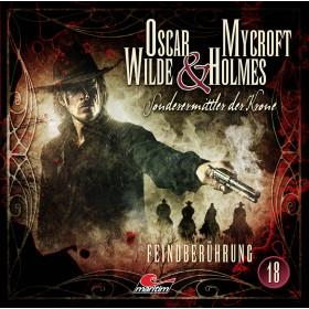 Oscar Wilde & Mycroft Holmes - Folge 18: Feindberührung