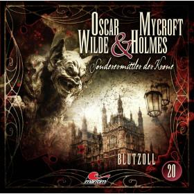 Oscar Wilde & Mycroft Holmes - Folge 20: Blutzoll
